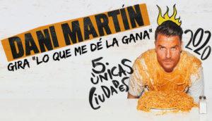 "Dani Martín - Gira ""Lo que me dé la gana"""
